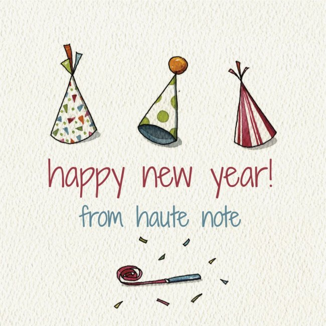 Happy New Year from all of us at Haute Note! - HauteNote.com
