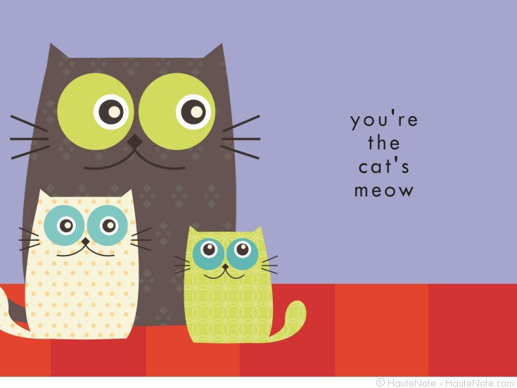 Best Friend - Meow - You're The cat's meow - Personalize your own stationery with a name, message or invitation. - Sold in boxed sets of 8 cards. - hautenote.com