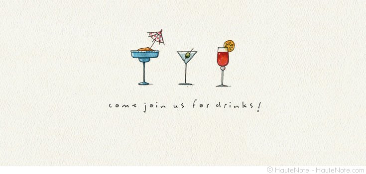 Gathering - Cocktails - Join us for drinks - Personalize your own stationery with a name, message or invitation. - Sold in boxed sets of 8 cards. - hautenote.com