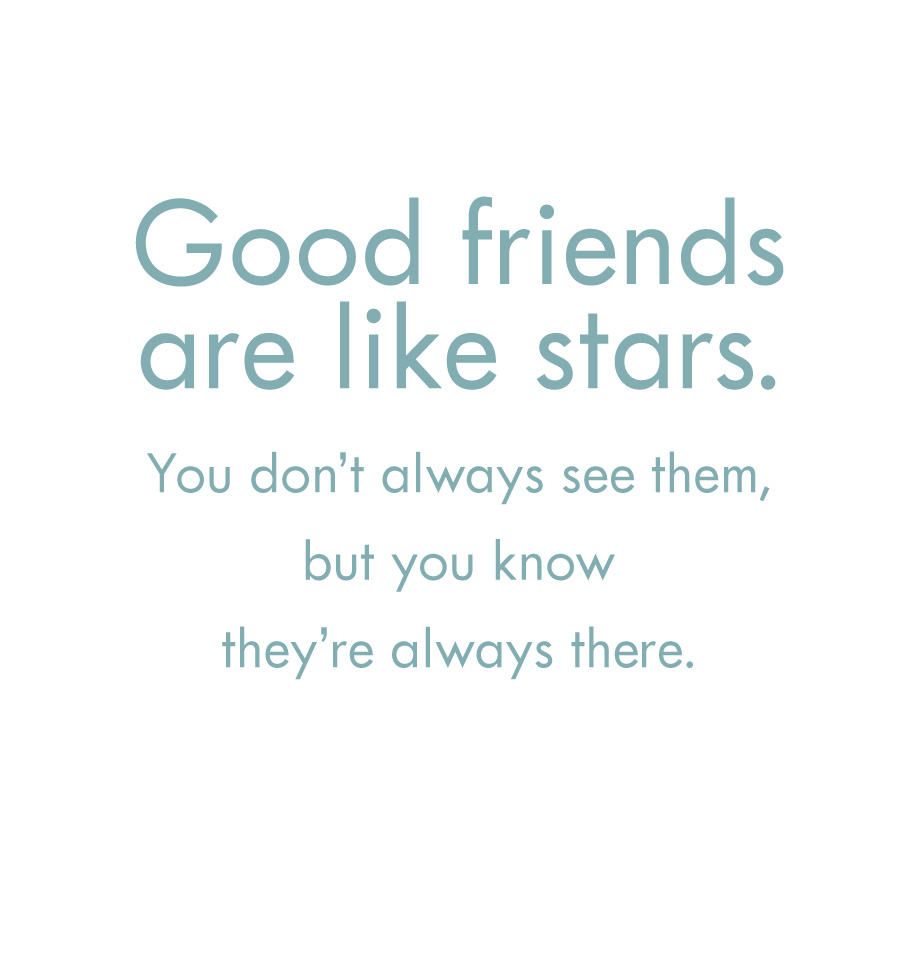Quote - good friends are like stars - HauteNote.com
