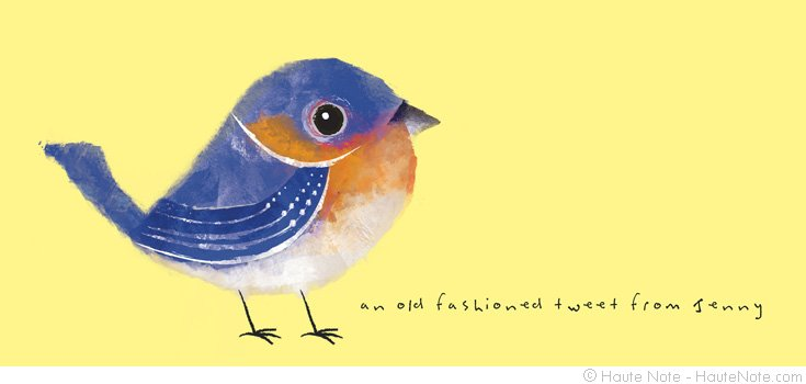 Feathered Friends - Bluebird - Old Fashioned tweet - Personalize your own stationery with a name, message or invitation. - Sold in boxed sets of 8 cards. - hautenote.com